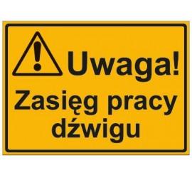 UWAGA! ZASIĘG PRACY DŹWIGU (319-87)