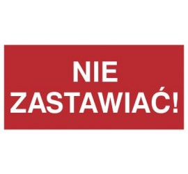Znak nie zastawiać! (211-02)