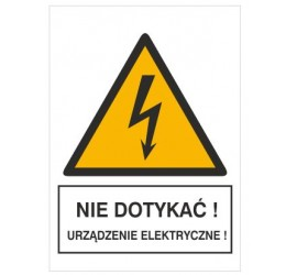 Znak nie dotykać!...