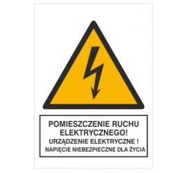 Znak pomieszczenie ruchu elektrycznego! Urządzenie ele.! (330-19)