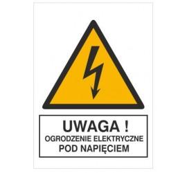 Znak uwaga! Ogrodzenie elektryczne pod napięciem (330-22)