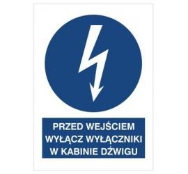 Znak przed wyjściem wyłącz wyłącznik w kabinie dźwigu (430-08)