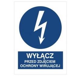 Znak wyłącz przed zdjęciem osłony wirującej (430-16)