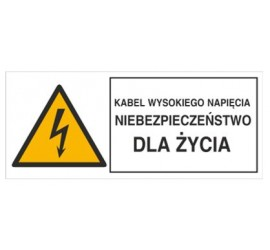 Znak kabel wysokiego napięcia. Niebezpieczeństwo dla życia (330-03)
