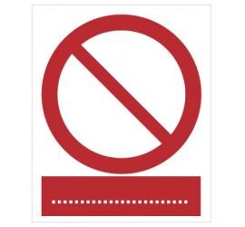 Znak ogólny zakazu (wskazuje rodzaj na tablicy dodatkowej pod piktogramem) (601)