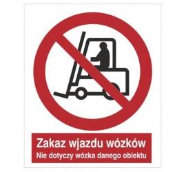 Zakaz wjazdu wózków. Nie dotyczy wózka danego obiektu (604-01)