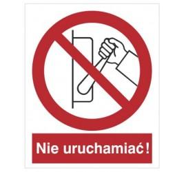 Znak zakaz uruchamiania maszyny, urządzenia (nie uruchamiać!) (608)