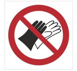 Znak zakaz używania rękawic (645)