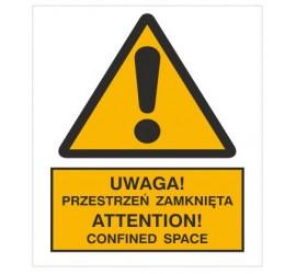 Znak uwaga! Przestrzeń zamknięta. Attention! Confined space (301-13)