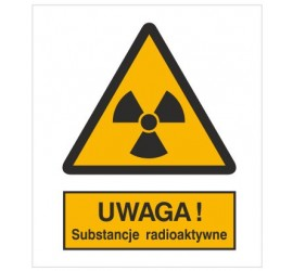 Znak ostrzeżenie przed substancjami radioaktywnymi (304-01)