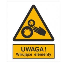 Znak uwaga! Wirujące elementy (331)