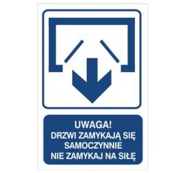 Uwaga! Drzwi zamykają się samoczynnie nie zamykaj na siłę (drzwi dwuskrzydłowe) (823-121)