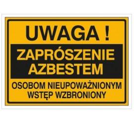Uwaga! Zaprószenie azbestem osobom nieupoważnionym wstęp wzbroniony (319-73)