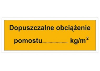 Dopuszczalne obciążenie pomostu: …KG/M2 (853-04)