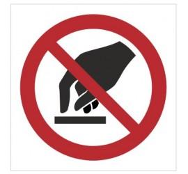 Znak nie dotykać (P10)