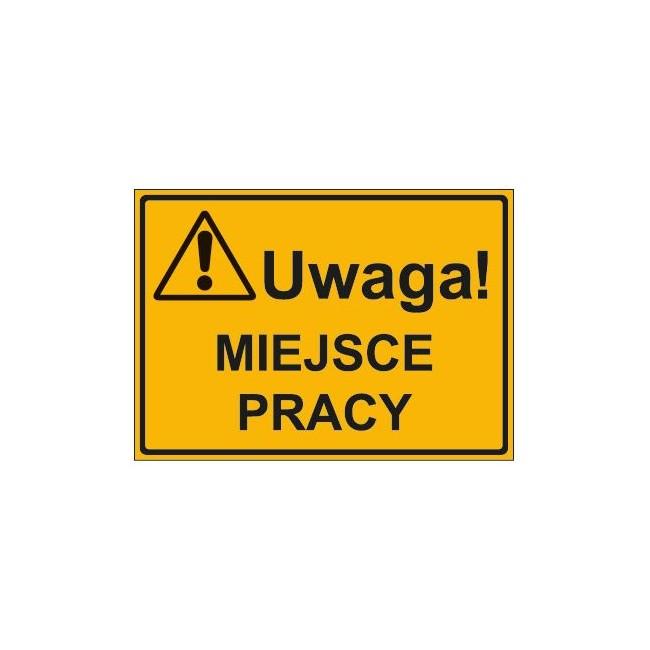 UWAGA! MIEJSCE PRACY (319-15)