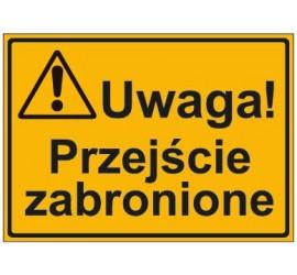 UWAGA! PRZEBYWANIE W ZASIĘGU PRACY ŻURAWIA ZABRONIONE (319-18)