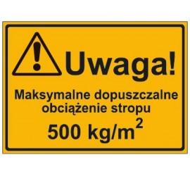 UWAGA! MAKSYMALNE DOPUSZCZALNE OBCIĄŻENIE STROPU 500 KG-M2 (319-29)