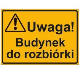 UWAGA! BUDYNEK DO ROZBIÓRKI (319-32)