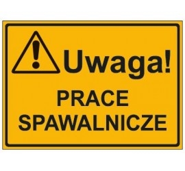 UWAGA! PRACE SPAWALNICZE (319-49)