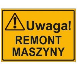 UWAGA! REMONT MASZYNY (319-56)