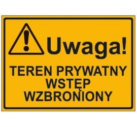 UWAGA! TEREN PRYWATNY WSTEP WZBRONIONY (319-69)